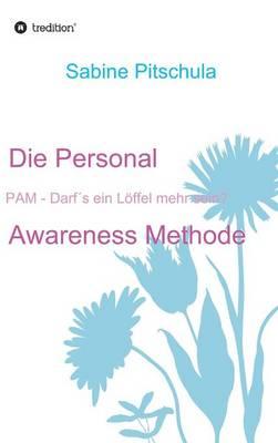 Die Personal Awareness Methode (Hardback)
