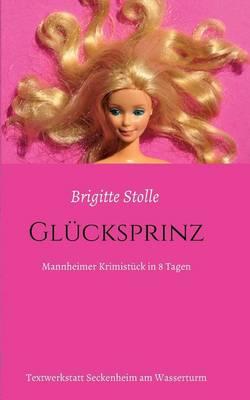 Glucksprinz (Paperback)