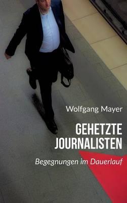 Gehetzte Journalisten (Hardback)