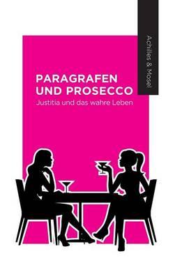 Paragrafen Und Prosecco (Hardback)