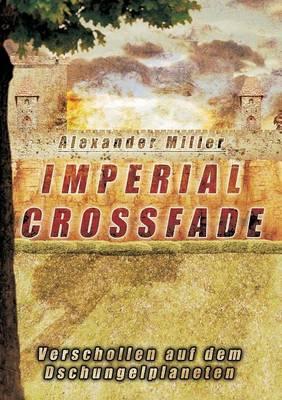 Imperial Crossfade (Paperback)