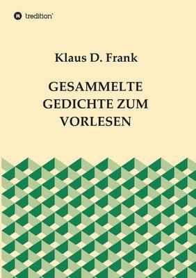 Gesammelte Gedichte Zum Vorlesen (Paperback)