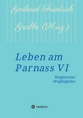 Leben Am Parnass VI (Paperback)