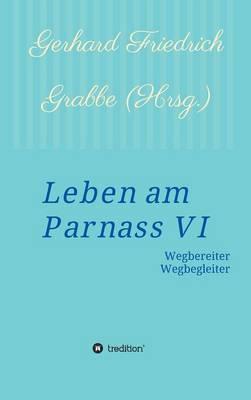 Leben Am Parnass VI (Hardback)
