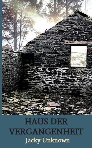 Haus Der Vergangenheit (Paperback)
