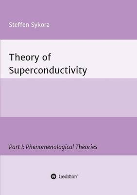Theory of Superconductivity (Paperback)