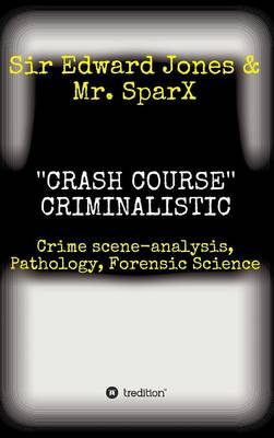 ''crash Course'' Criminalistic (Hardback)