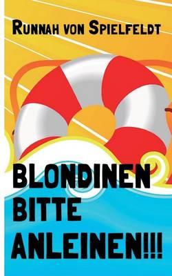 Blondinen Bitte Anleinen! (Paperback)