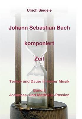 Johann Sebastian Bach Komponiert Zeit (Paperback)