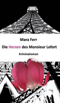 Die Herzen Des Monsieur Lefort (Hardback)
