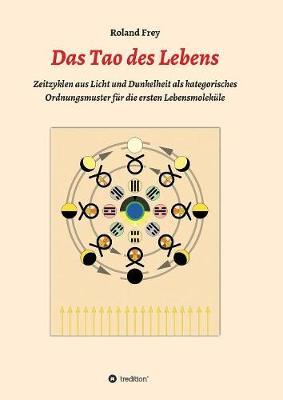 Das Tao Des Lebens (Paperback)