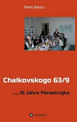 Chaikovskogo 63/9 (Hardback)