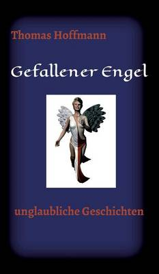 Gefallener Engel (Hardback)