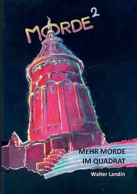 Mehr Morde Im Quadrat (Paperback)