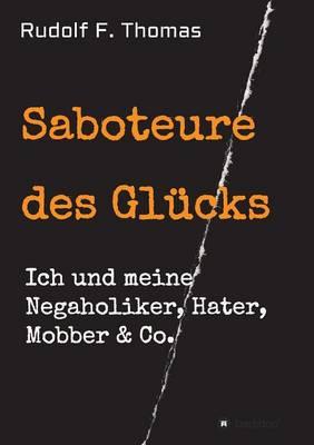 Saboteure Des Gl cks (Paperback)