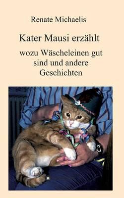 Kater Mausi Erzahlt (Paperback)