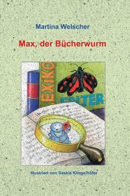 Max, Der Bucherwurm (Hardback)