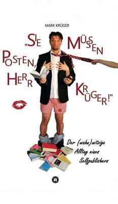 Sie Mussen Posten, Herr Kruger (Hardback)