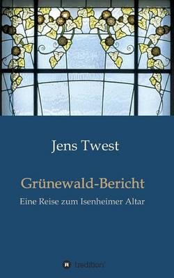 Grunewald-Bericht (Paperback)