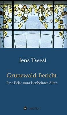 Grunewald-Bericht (Hardback)