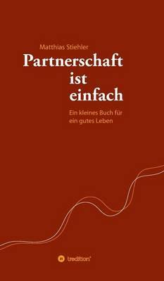 Partnerschaft Ist Einfach (Hardback)