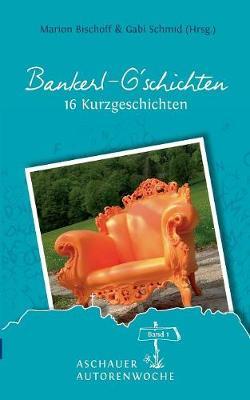 Bankerl G'Schichten (Paperback)