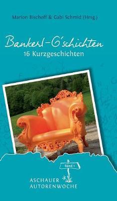 Bankerl G'Schichten (Hardback)