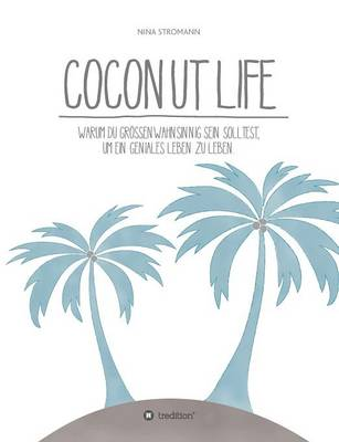 Coconut Life (Paperback)
