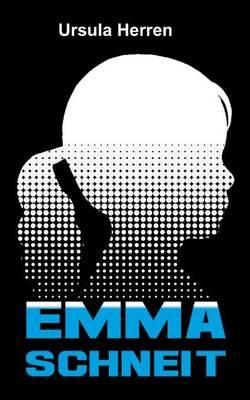 Emma Schneit (Paperback)