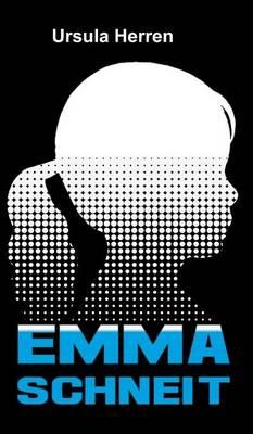 Emma Schneit (Hardback)