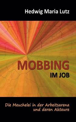 Mobbing Im Job (Paperback)