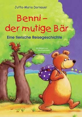 Benni - Der Mutige Bar (Paperback)