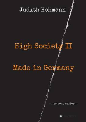 High Society II - Made in Germany (Paperback)