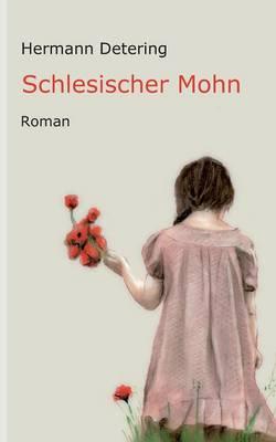 Schlesischer Mohn (Paperback)
