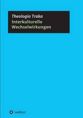 Interkulturelle Wechselwirkungen (Paperback)