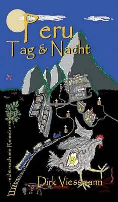 Peru Tag Und Nacht (Hardback)