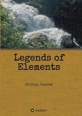 Legends of Elements (Paperback)