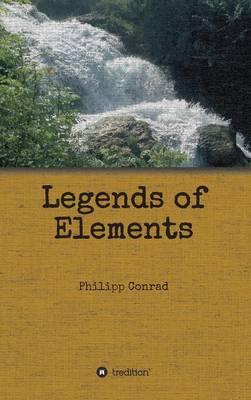 Legends of Elements (Hardback)