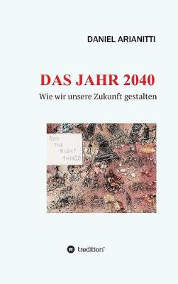 Das Jahr 2040 (Hardback)