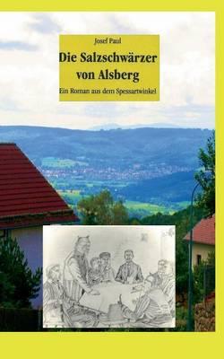 Die Salzschwarzer Von Alsberg (Paperback)