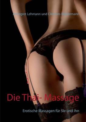 Die Thai- Massage (Paperback)
