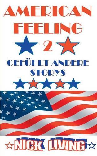 American Feeling 2: Gefuhlt andere Storys (Paperback)