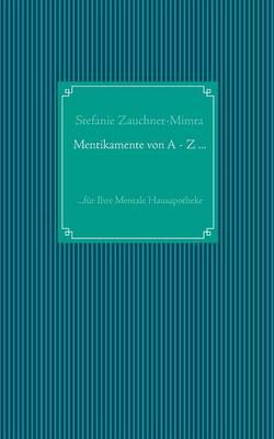 Mentikamente Von a - Z ... (Paperback)