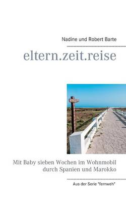 Eltern.Zeit.Reise (Paperback)