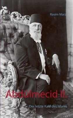 Abd lmecid II. (Paperback)