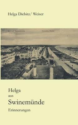 Helga Aus Swinemunde (Paperback)