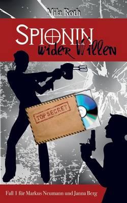 Spionin Wider Willen (Paperback)