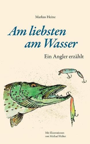 Am Liebsten Am Wasser (Paperback)