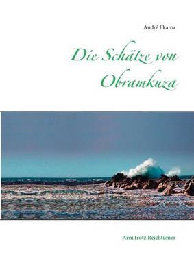 Die Schatze Von Obramkuza (Paperback)