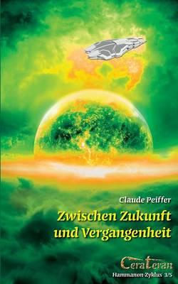 Zwischen Zukunft Und Vergangenheit (Paperback)